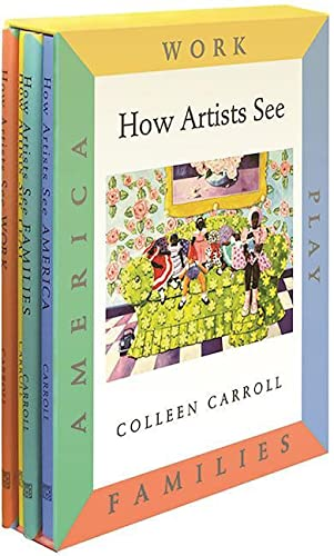 How Artists See 4-Volume Set II: Work / Play / Families / America: Colleen Carroll
