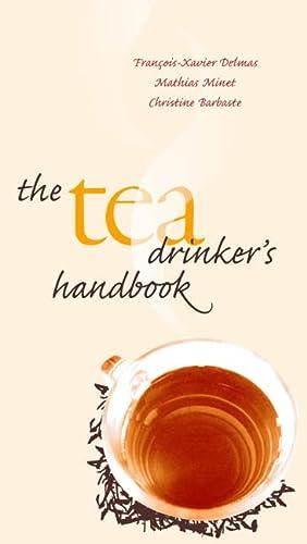 9780789209887: The Tea Drinker's Handbook