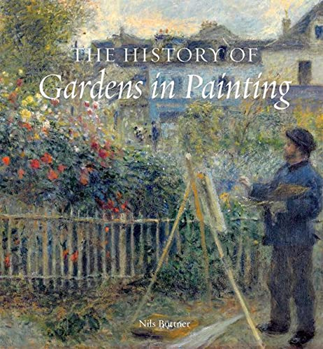 The History of Gardens in Painting: Buttner, Niles