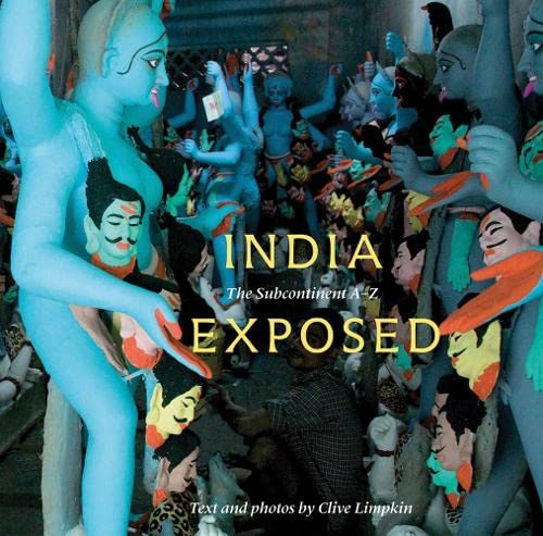 9780789209948: India Exposed: The Subcontinent A-Z