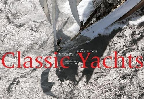 9780789209955: Classic Yachts