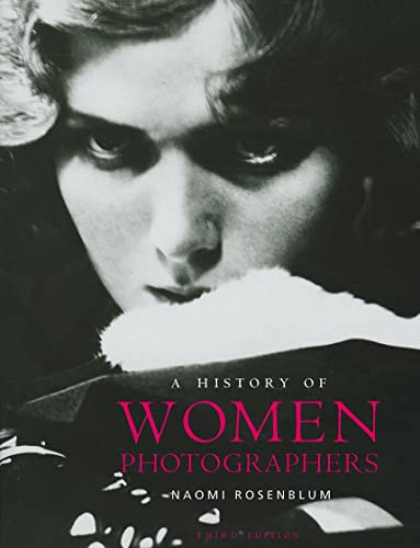 9780789209986: A History of Women Photographers