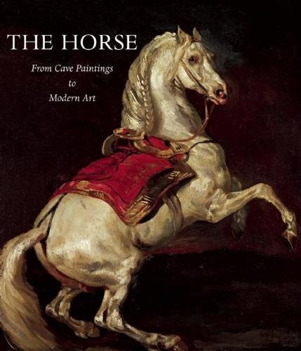 9780789210180: The Horse: From Cave Paintings to Modern Art