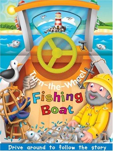 9780789210258: Fishing Boat (Turn the Wheel)