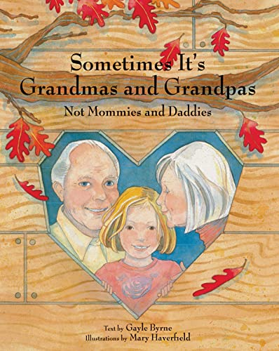 9780789210289: Sometimes It's Grandmas and Grandpas: Not Mommies and Daddies