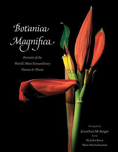 9780789210340: Botanica Magnifica - Deluxe Edition: Portraits of the World's Most Extraordinary Flowers and Plants