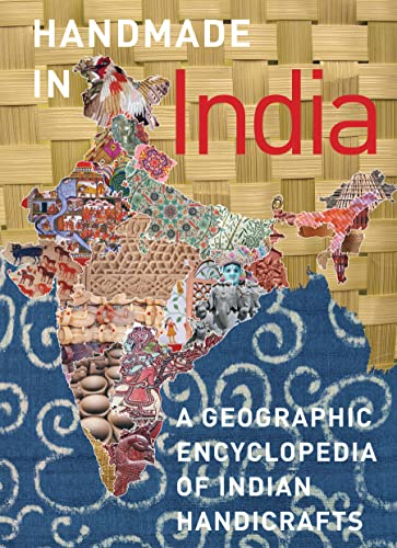 9780789210470: Handmade in India: A Geographic Encyclopedia of India Handicrafts