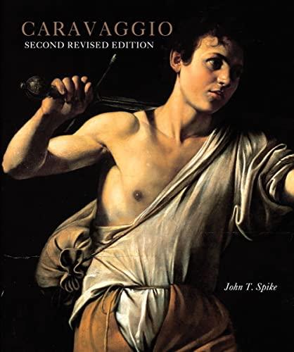 Caravaggio: Spike, John T.; Caravaggio, Michelangelo Merisi Da; Spike, Michele K.