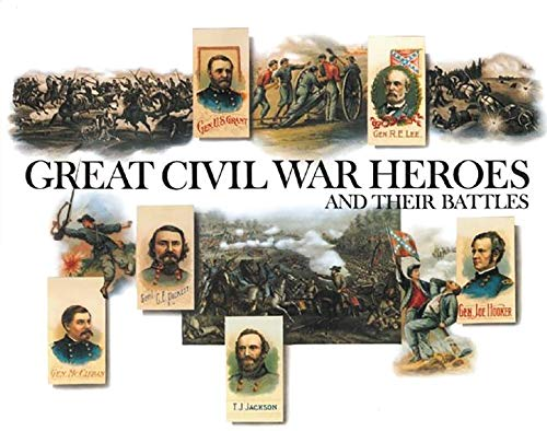 9780789210647: Great Civil War Heroes and Their Battles