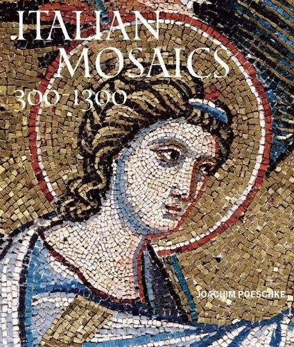 9780789210760: Italian Mosaics: 300-1300