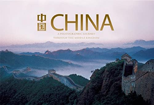 9780789210807: China: A Photographic Journey through the Middle Kingdom