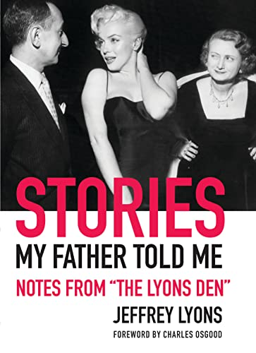 Stories My Father Told Me: Notes from The Lyons Den