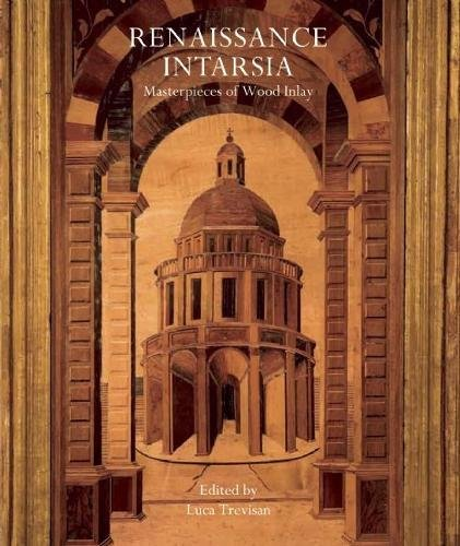 9780789211262: Renaissance Intarsia: Masterpieces of Wood Inlay
