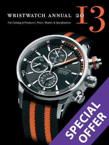 9780789211347: Wristwatch Annual 2013: The Catalog of Producers, Prices, Models, and Specifications