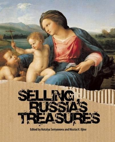 9780789211545: Selling Russia's Treasures: The Soviet Trade in Nationalized Art, 1917-1938