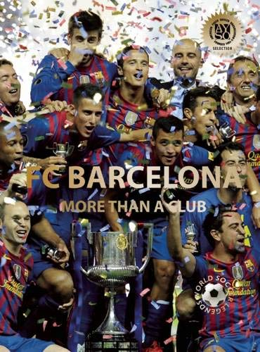 9780789211583: FC Barcelona: More Than a Club (World Soccer Legends)