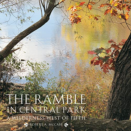The Ramble in Central Park: McCabe, Robert A.