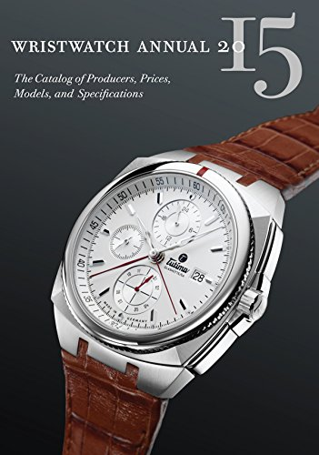 9780789212023: Wristwatch Annual 2015: The Catalog of Producers, Prices, Models, and Specifications