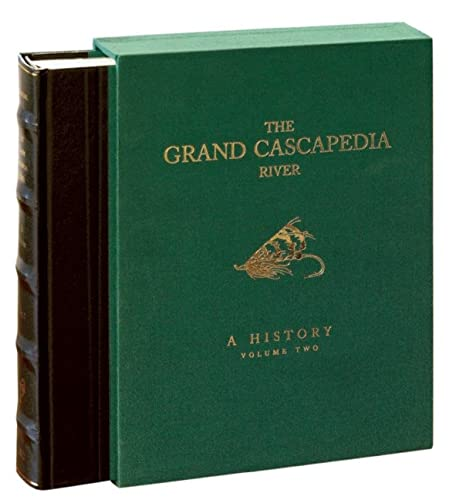 The Grand Cascapedia River: Volume Two: A History: Hoagy B. Carmichael