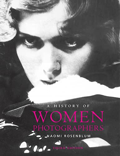 9780789212245: A History of Women Photographers