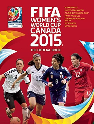9780789212283: FIFA Women's World Cup Canada 2015: The Official Book