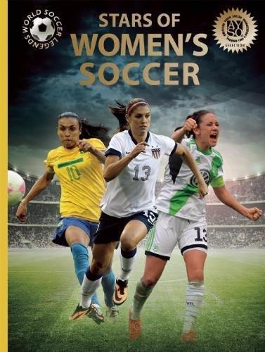 9780789212382: Stars of Women's Soccer (World Soccer Legends)
