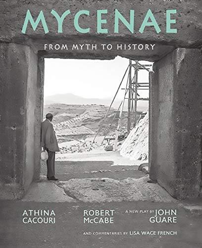 9780789212542: Mycenae: From Myth to History