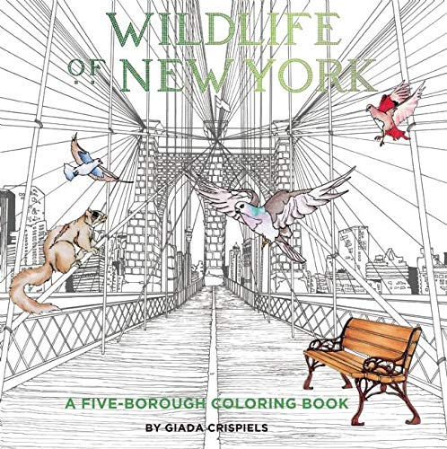 Wildlife of New York: A Five-Borough Coloring Book: Shannon Lee Connors