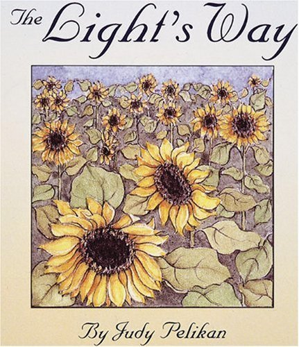 The Light's Way (9780789252647) by Pelikan, Judy