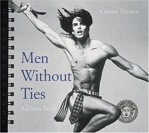 9780789253712: Men Without Ties (Gianni Versace) Square Address Book