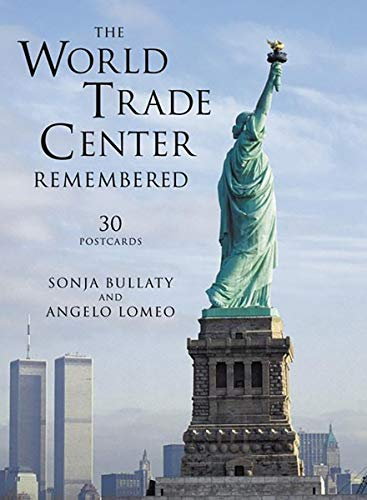 The World Trade Center Remembered Postcard Book: Bullaty, Sonja, Lomeo,