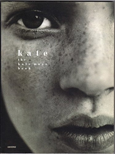 9780789300058: Kate: The Kate Moss Book
