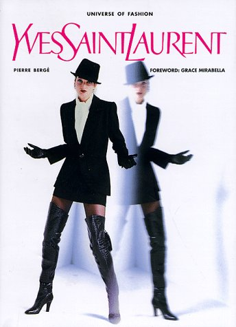 9780789300676: Yves Saint Laurent (Universe of fashion)
