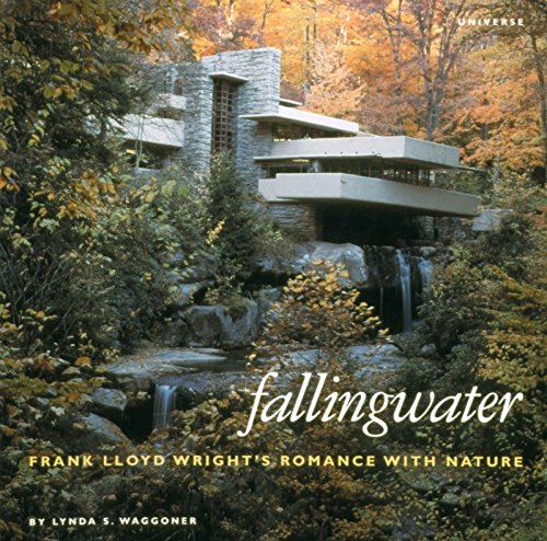 9780789300720: Fallingwater: Frank Lloyd Wright's Romance With Nature