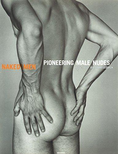9780789300805: Naked Men: Pioneering Male Nudes 1935-1955 by David Leddick (1997-01-01)
