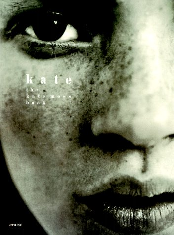 9780789301017: Kate: The Kate Moss Book