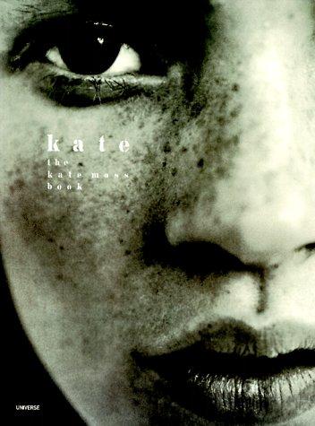Kate: The Kate Moss Book: Moss, Kate