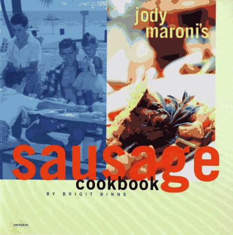 9780789301093: Jody Maroni Sausage Cookbook
