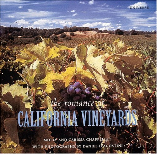 The Romance of California Vineyards: Chappellet, Carissa