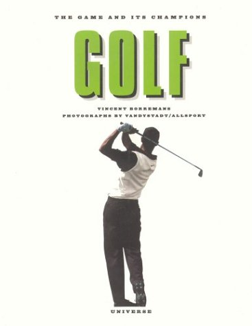 Golf: The Game and Its Champions: Borremans, Vincent