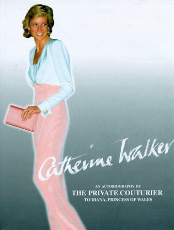 9780789301444: Catherine Walker: Fit for a Princess