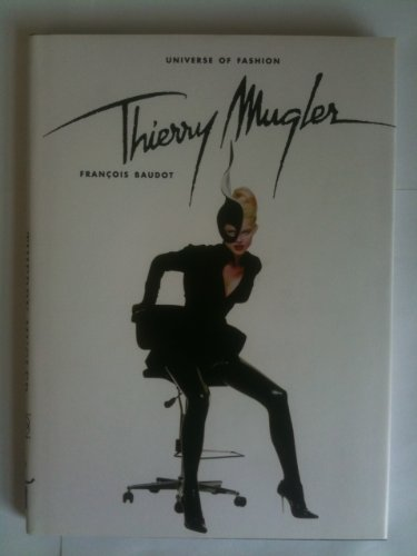 Thierry Mugler (Universe of Fashion): Baudot, Francois