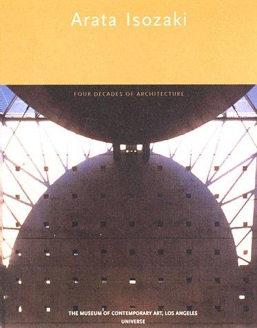 9780789302304: Arata Isozaki: Four Decades of Architecture (Universe Architecture)
