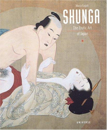 9780789302458: Shunga: The Erotic Art of Japan