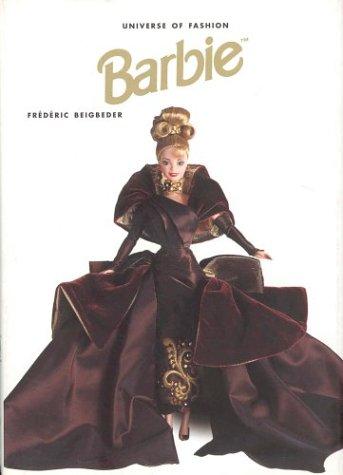 Barbie (Universe of Fashion): Beigbeder, Frederick