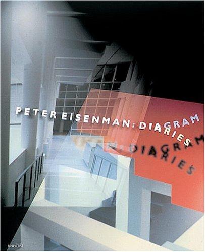 9780789302649: Peter Eisenman: Diagram Diaries (Universe Architecture Series)