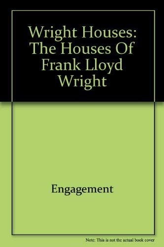 Wright Houses: The Houses of Frank Lloyd Wright (9780789302823) by Engagement