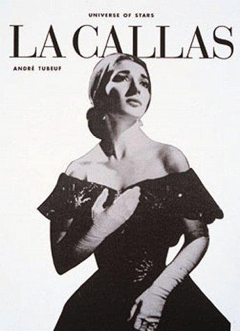 9780789303813: La Callas (Universe of Stars)