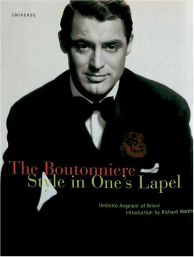 9780789303882: The Boutonniere: Style in One's Lapel