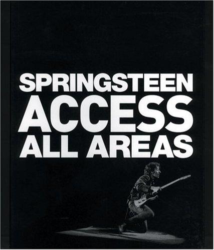 Springsteen Access All Areas: Lynn Goldsmith